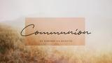 Deep Autumn Communion (Motions)