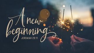 New Year New Beginning Sermon