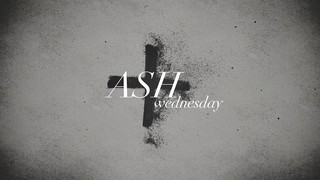 Dust Ash Wednesday