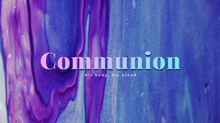 Easter Flow Communion