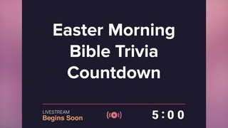 Easter Morning Trivia Countdown