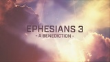 Ephesians 3 Benediction