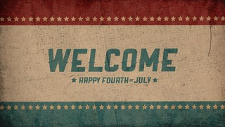 Freedom Welcome Fourth