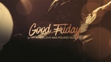 Friday Words Good Friday (Motions)