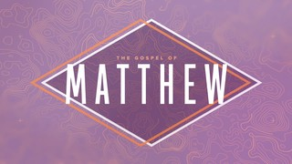 Gospel Topo Matthew
