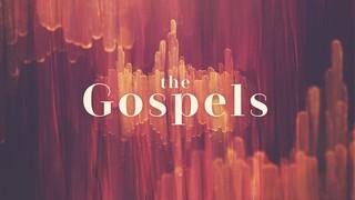 Gospels Sermon Series