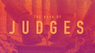 Judges Sermon