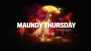Holy Week Art Maundy Thursday