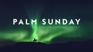 Holy Week Glow Palm Sunday