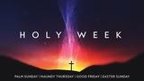 Holy Week Glow Sermon Series (Sermon Titles)