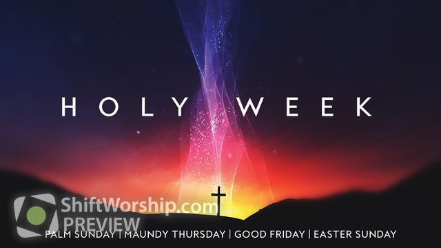 Preview of Holy Week Glow Sermon Series