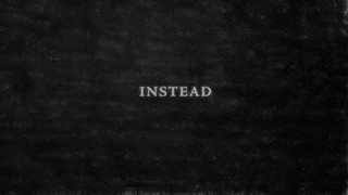 Instead