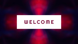 Kaleidovision Welcome