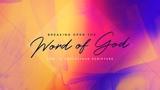 Breaking Open The Word Sermon