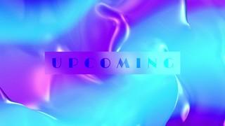 Liquid Chrome Upcoming