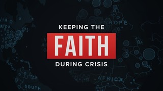 Faith During Crisis Sermon