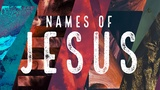 Names of Jesus (Mini Movies)