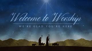 Nativity Night Welcome