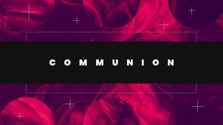 New Again Communion