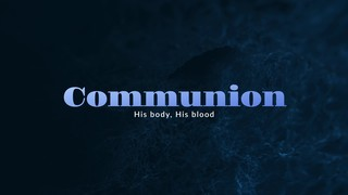 Newness Communion