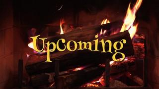 Nostalgic Fireplace Upcoming