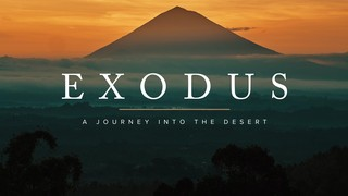 Exodus Desert Sermon
