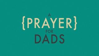 Prayer For Dads