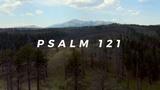 Psalm 121 (Mini Movies)