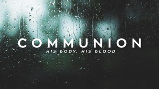 Psalm 36 Communion