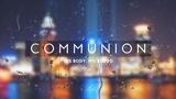 Rainy Day Communion (Motions)