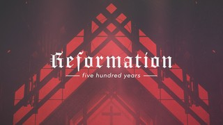 Reformation Sermon Series