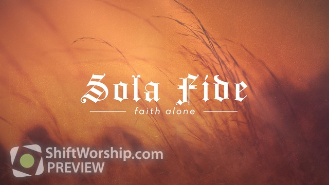 Preview of Reformation Sola Fide