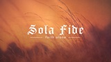 Reformation Sola Fide (Motions)