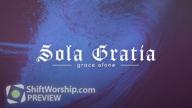 Preview of Reformation Sola Gratia
