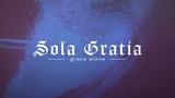 Reformation Sola Gratia (Stills)