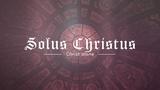 Reformation Solus Christus (Stills)