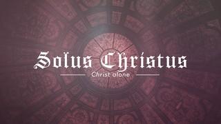 Reformation Solus Christus