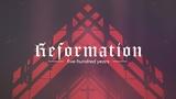 Reformation Title (Stills)