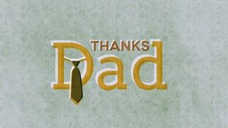 Slate Thanks Dad