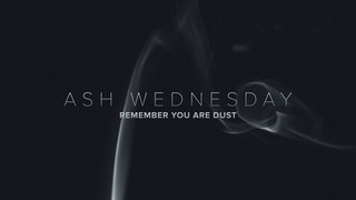 Smoke and Ash Wednesday