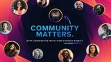 Your Community Matters Sermon