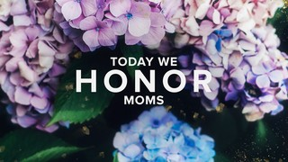 Mother's Day Honor