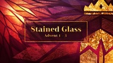 Stained Glass Advent 1-3
