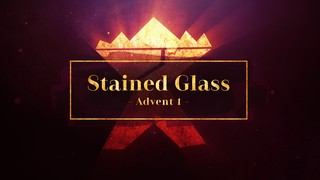 Stained Glass Advent 1