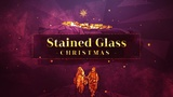Stained Glass Christmas (Mini Movies)