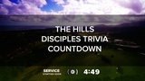 The Hills Disciples Trivia Countdown