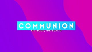Vibrant Gradients Communion