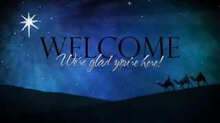 Wise Men Welcome