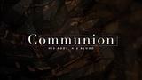 Woodfields Communion (Motions)