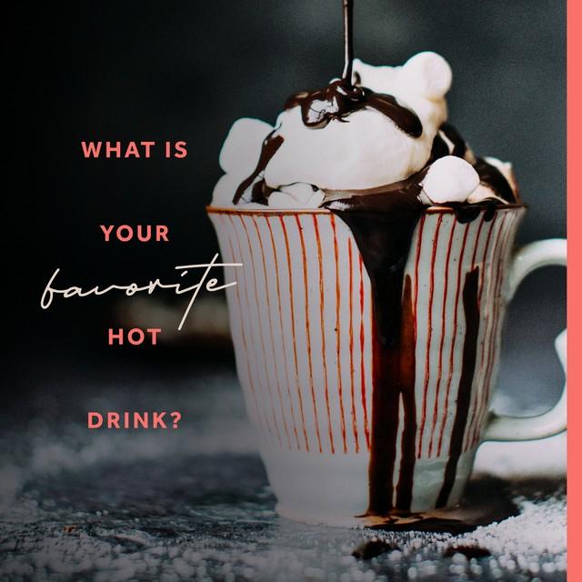 Favorite Hot Drink